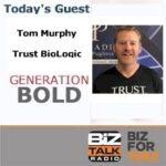 Podcast Guest: Tom Murphy, TRUST BioLogic