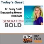 Podcast Guest: Sunny Smith, Empowering Women Physician